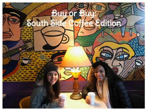 Buy or Bye: South Side Coffee Shops