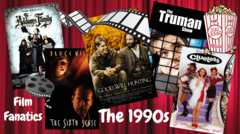 Film Fanatics: 1990s Takeover