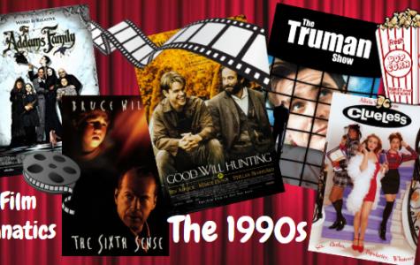 Film Fanatics: 1990s Takeover