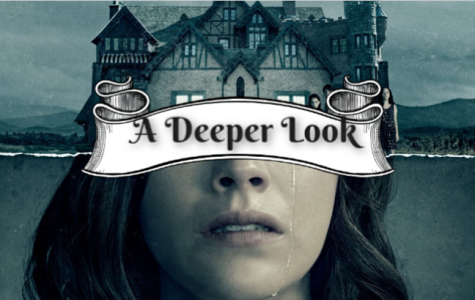 A Deeper Look: The Haunting of Hill House