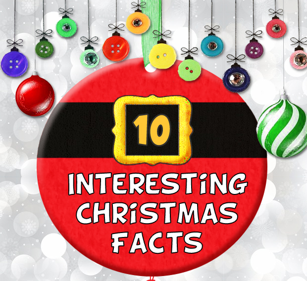 10 Interesting Facts About Christmas